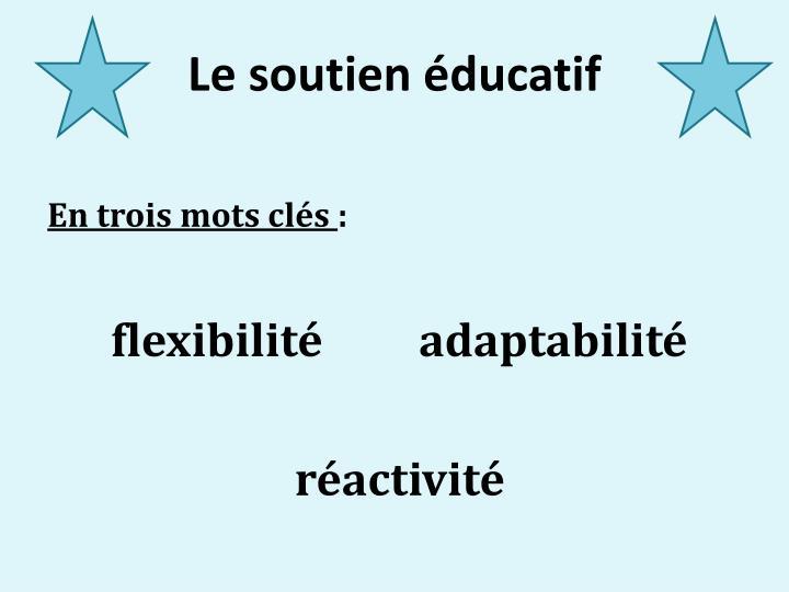 Le soutien éducatif