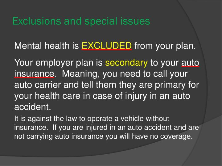 Exclusions and special issues