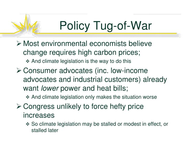 Policy tug of war