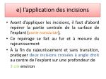 e l application des incisions