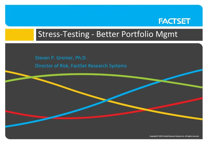 Stress testing better portfolio mgmt