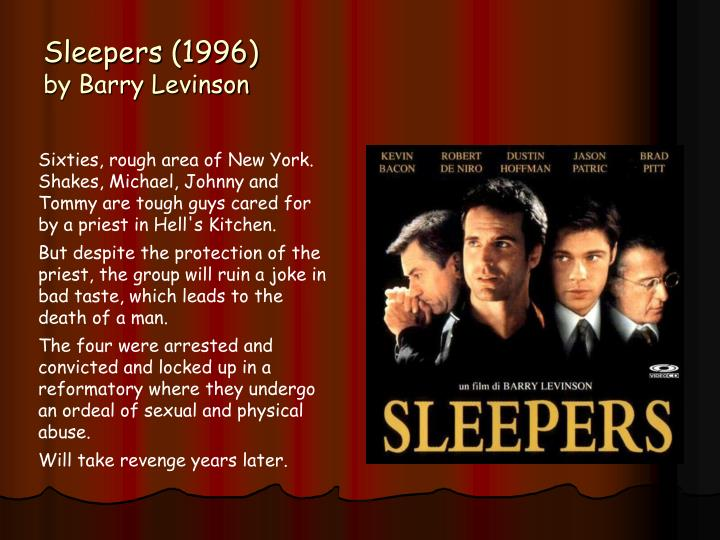 Sleepers 1996 by barry levinson
