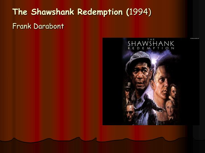 The Shawshank Redemption (