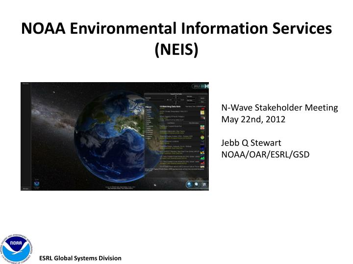 Noaa environmental information services neis