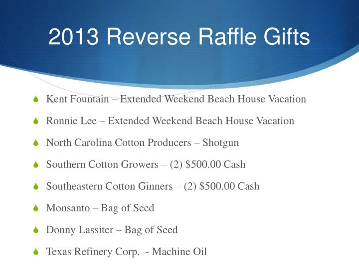 2013 Reverse Raffle Gifts