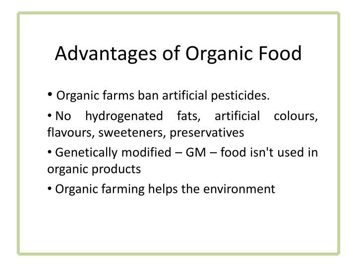 Advantages of Organic