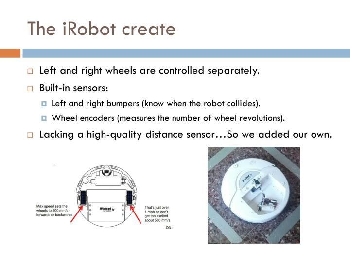 The iRobot create