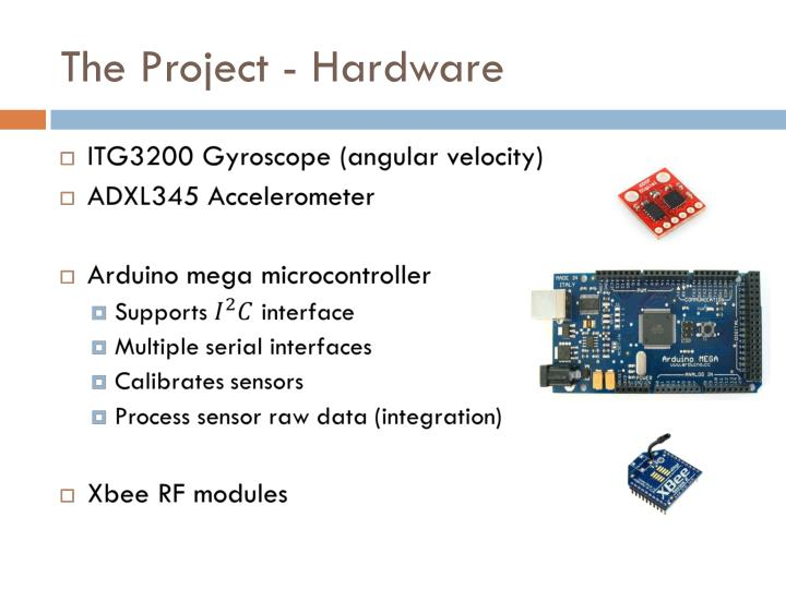 The Project - Hardware