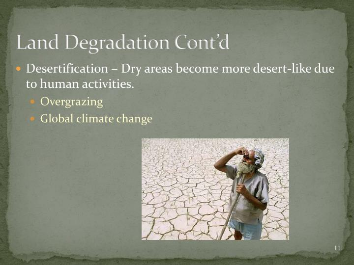 Land Degradation Cont'd