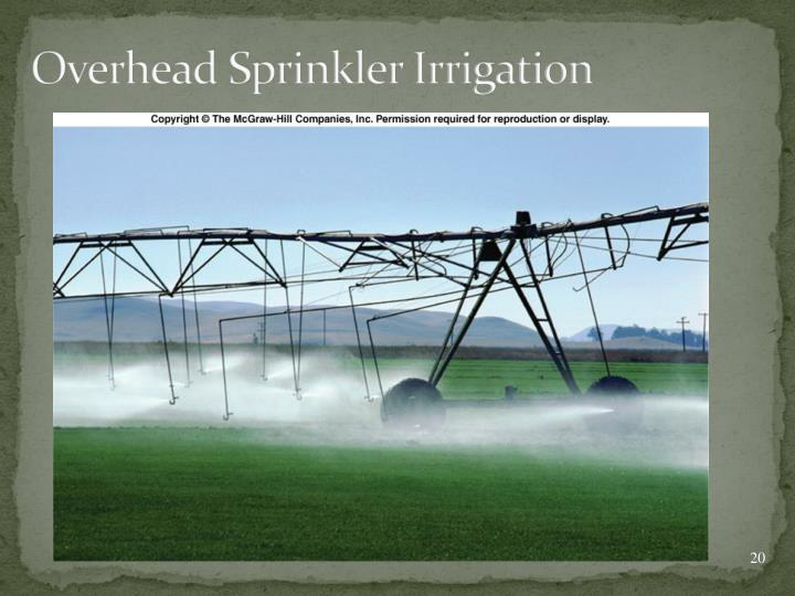 Overhead Sprinkler Irrigation