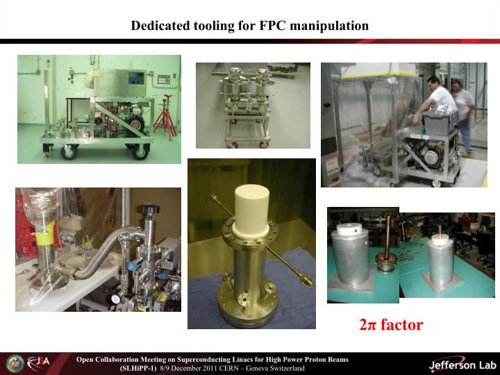 Dedicated tooling for FPC manipulation