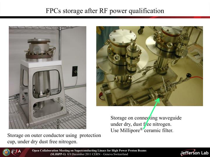 FPCs storage after RF power qualification