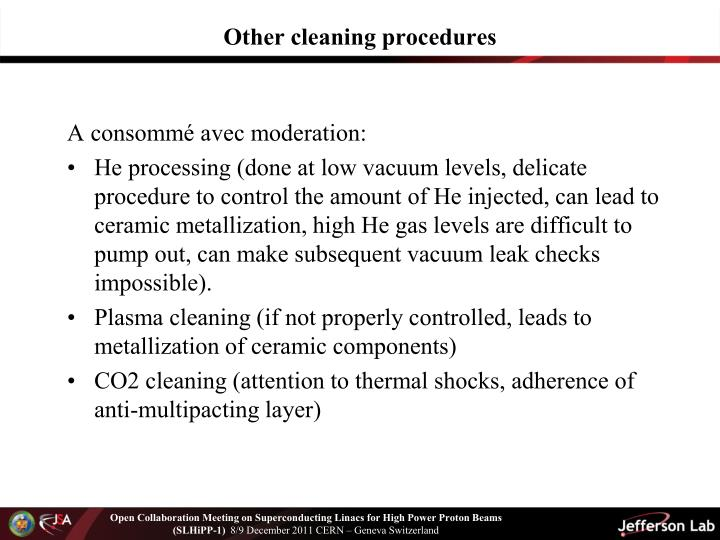 Other cleaning procedures