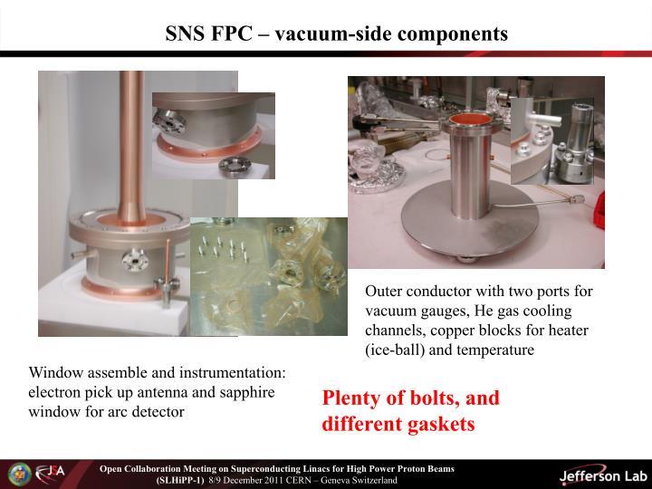 SNS FPC – vacuum-side components