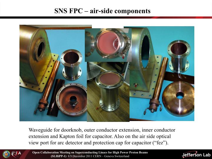 SNS FPC – air-side components