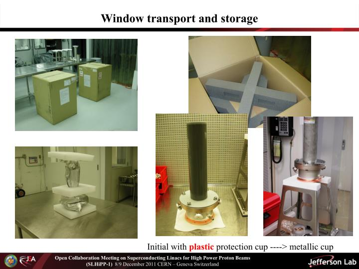 Window transport and storage