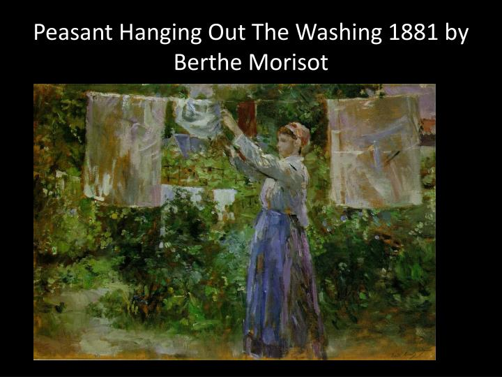 Peasant Hanging Out The Washing 1881 by Berthe Morisot