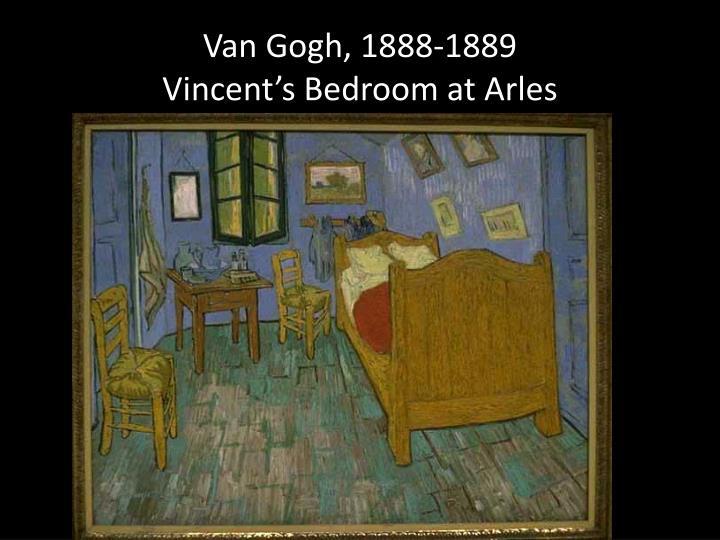 Van Gogh, 1888-1889