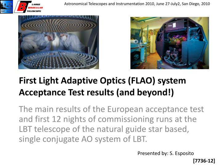First light adaptive optics flao system acceptance test results and beyond