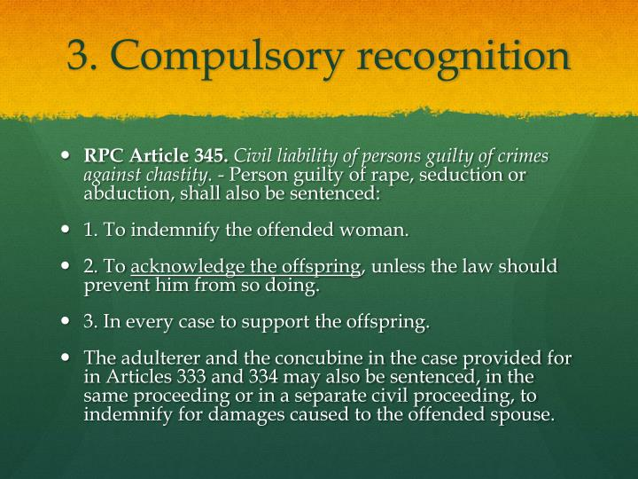 3. Compulsory recognition