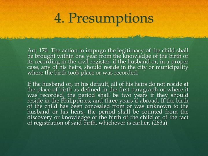 4. Presumptions