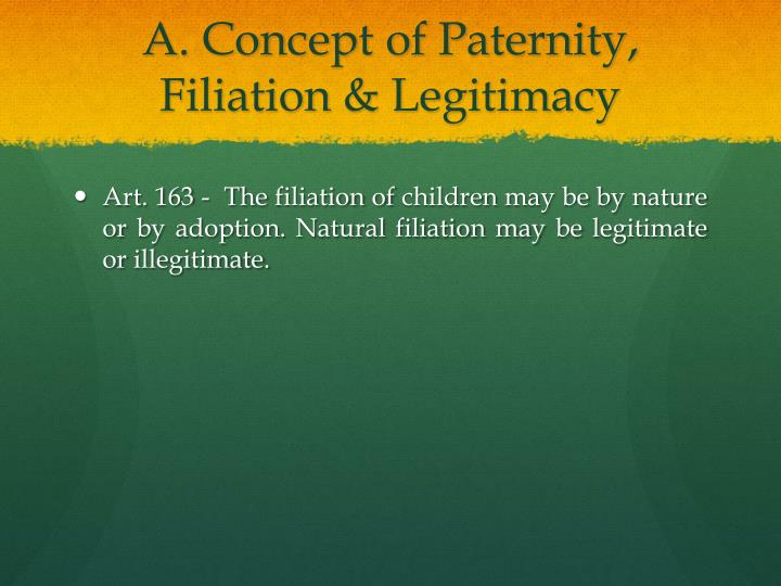 A. Concept of Paternity,