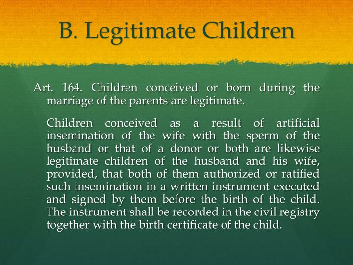 B. Legitimate Children
