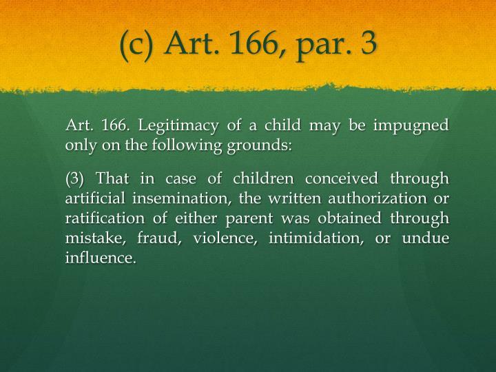 (c) Art. 166, par. 3