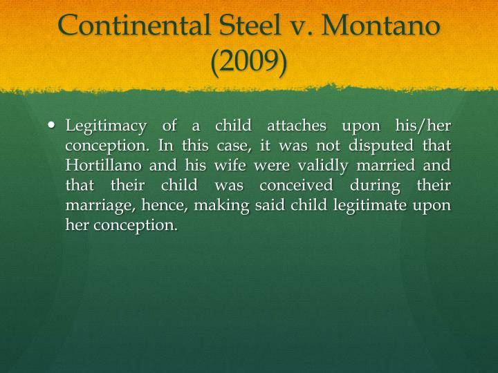 Continental Steel v. Montano (2009)