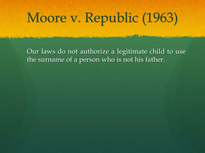 Moore v. Republic (1963)