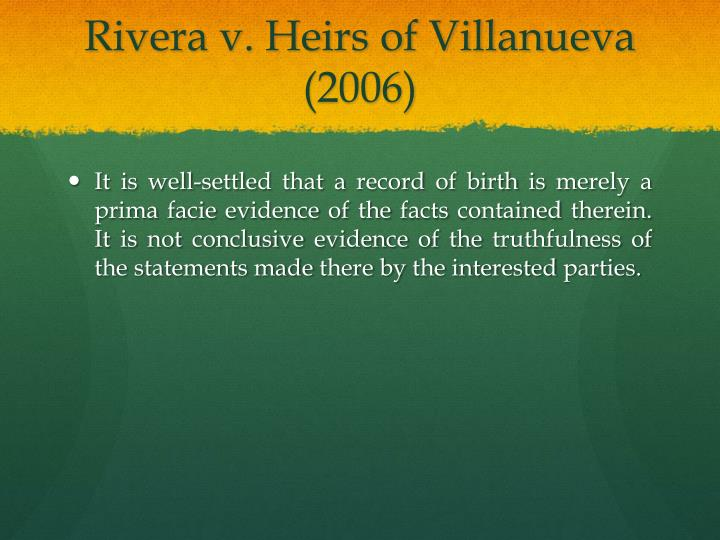 Rivera v. Heirs of Villanueva (2006)