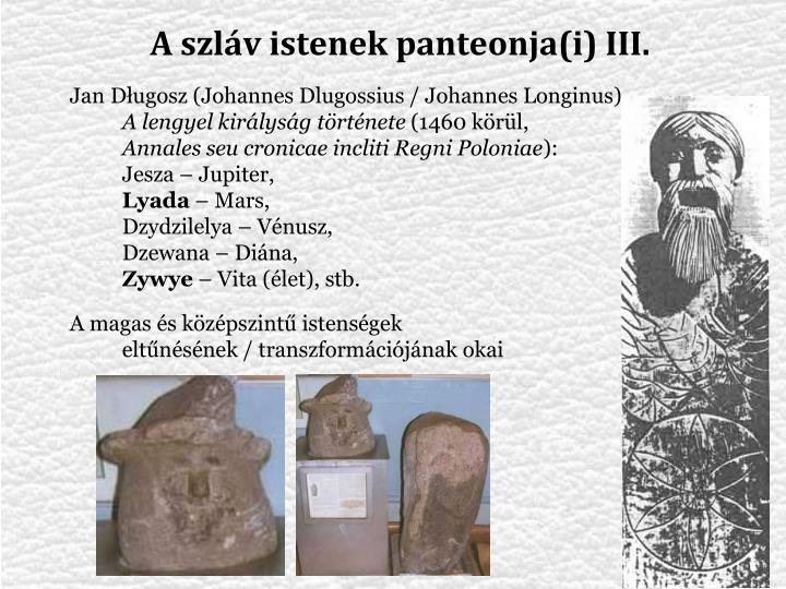 A szláv istenek panteonja(i) III.