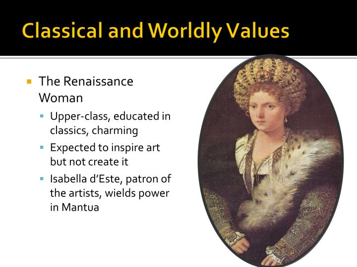 Classical and Worldly Values