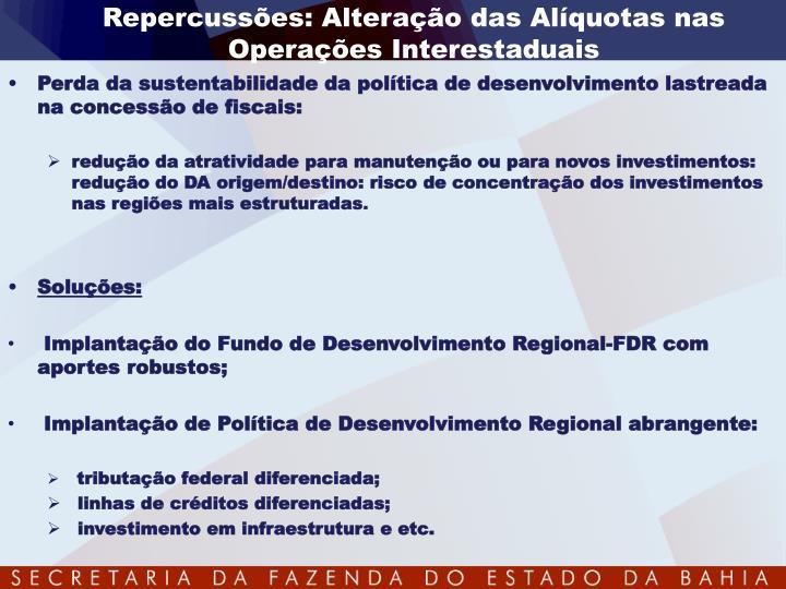 Repercussões: Alteração das Alíquotas nas Operações Interestaduais