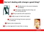 but isn t dealing with change a good thing