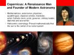 copernicus a renaissance man and founder of modern astronomy