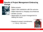 results of project management embracing change