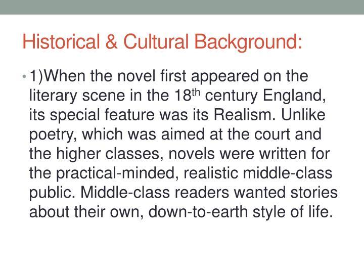 Historical & Cultural Background:
