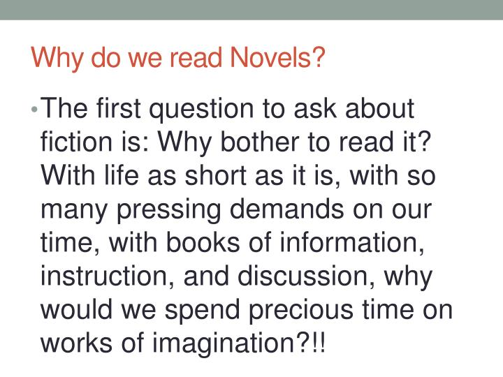 Why do we read Novels?
