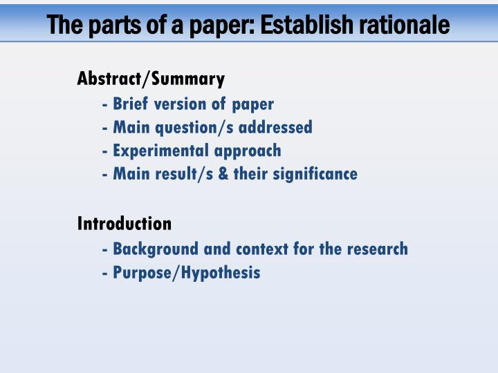 The parts of a paper: Establish rationale