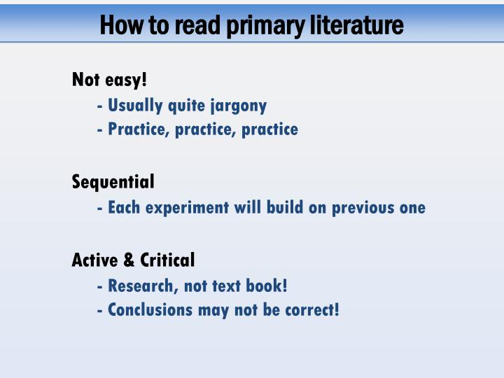 How to read primary literature