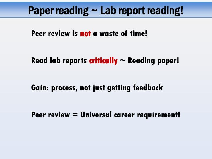 Paper reading ~ Lab report reading!