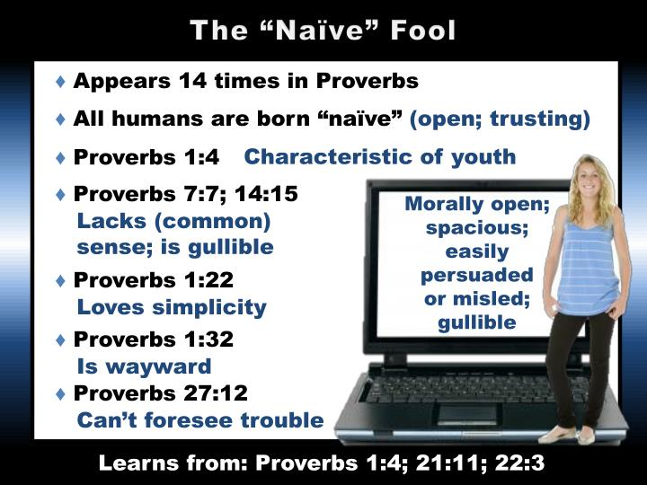 "The ""Naïve"" Fool"