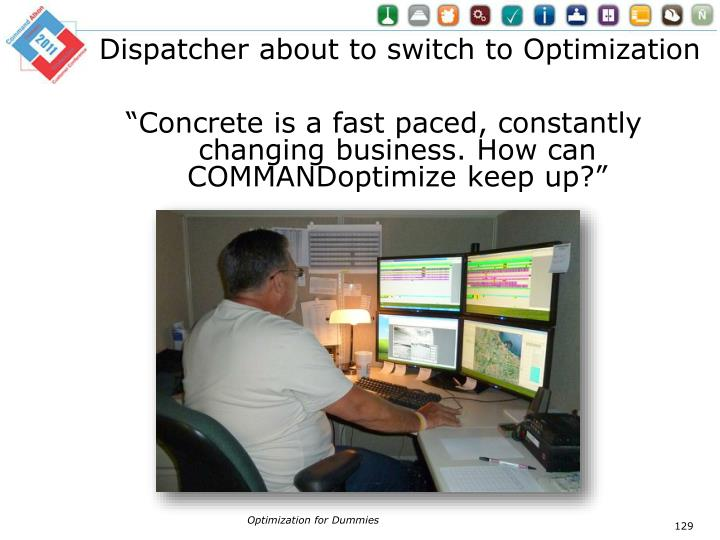 Dispatcher about to switch to Optimization