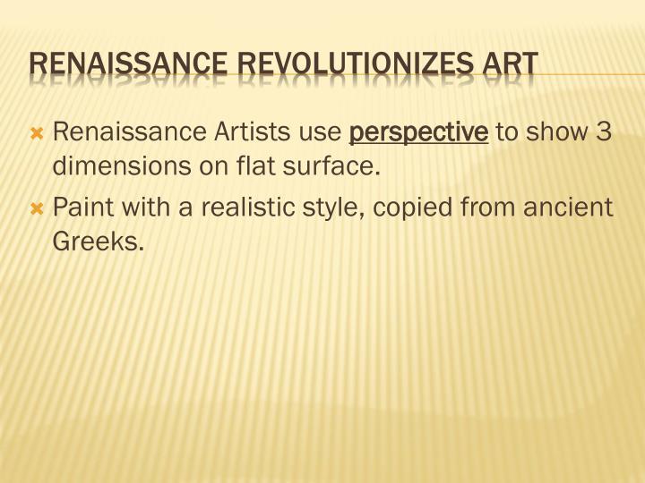 Renaissance Artists use