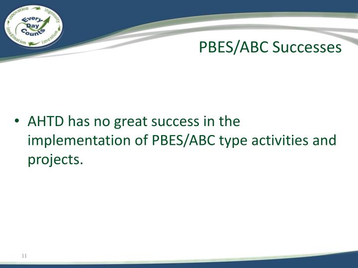 PBES/ABC Successes