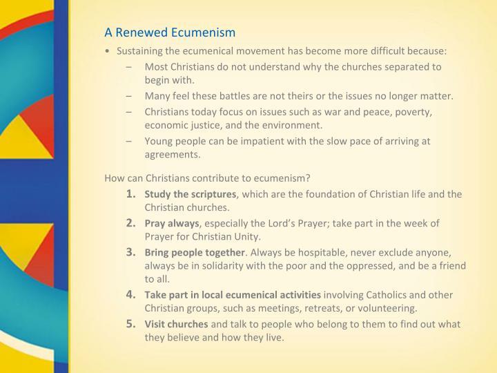 A Renewed Ecumenism