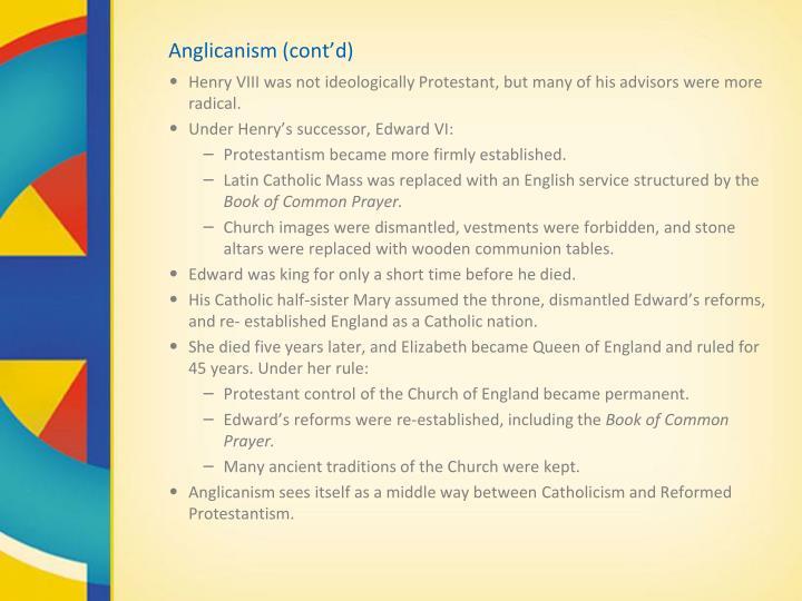 Anglicanism (cont'd)