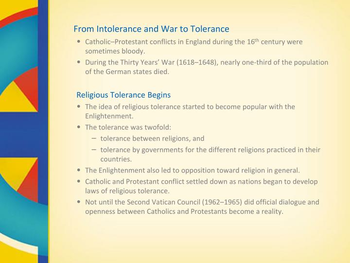 From Intolerance and War to Tolerance