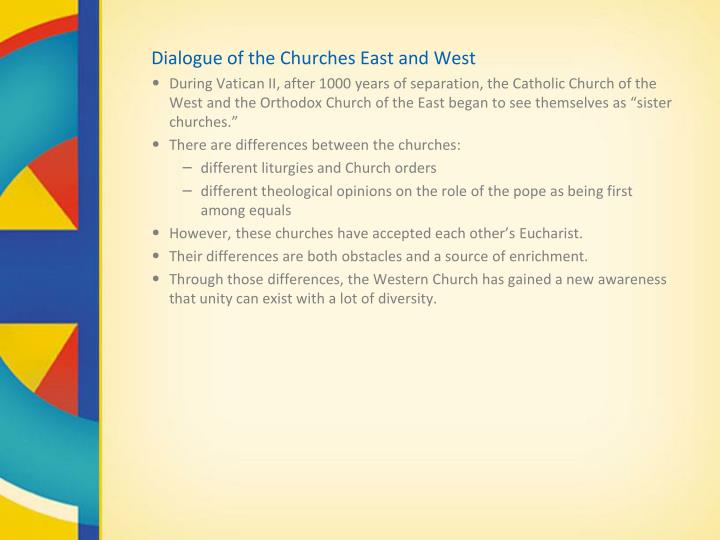 Dialogue of the Churches East and West